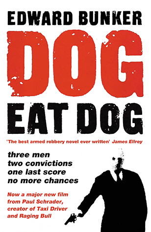 Dog eat dog edward bunker no exit press choose your format fandeluxe Image collections