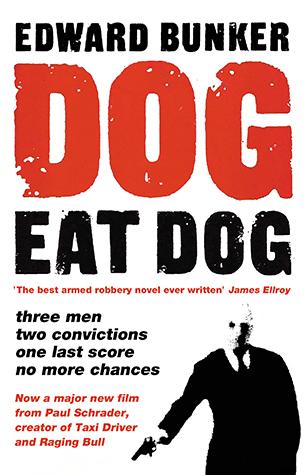 Dog eat dog edward bunker no exit press choose your format fandeluxe Choice Image