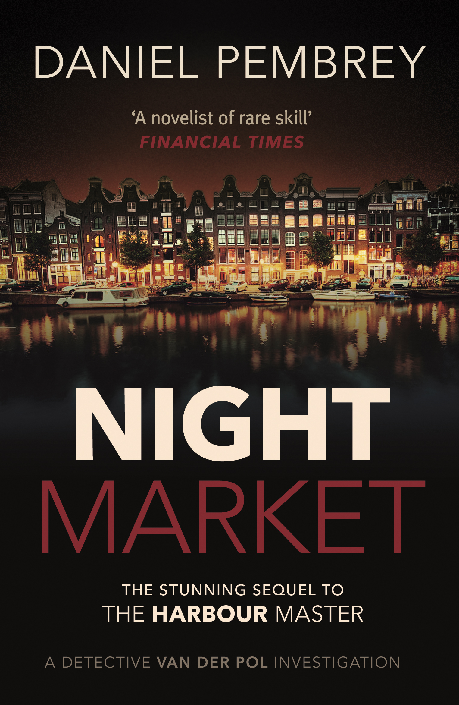 Night market the stunning sequel to the harbour master daniel larger image fandeluxe Document