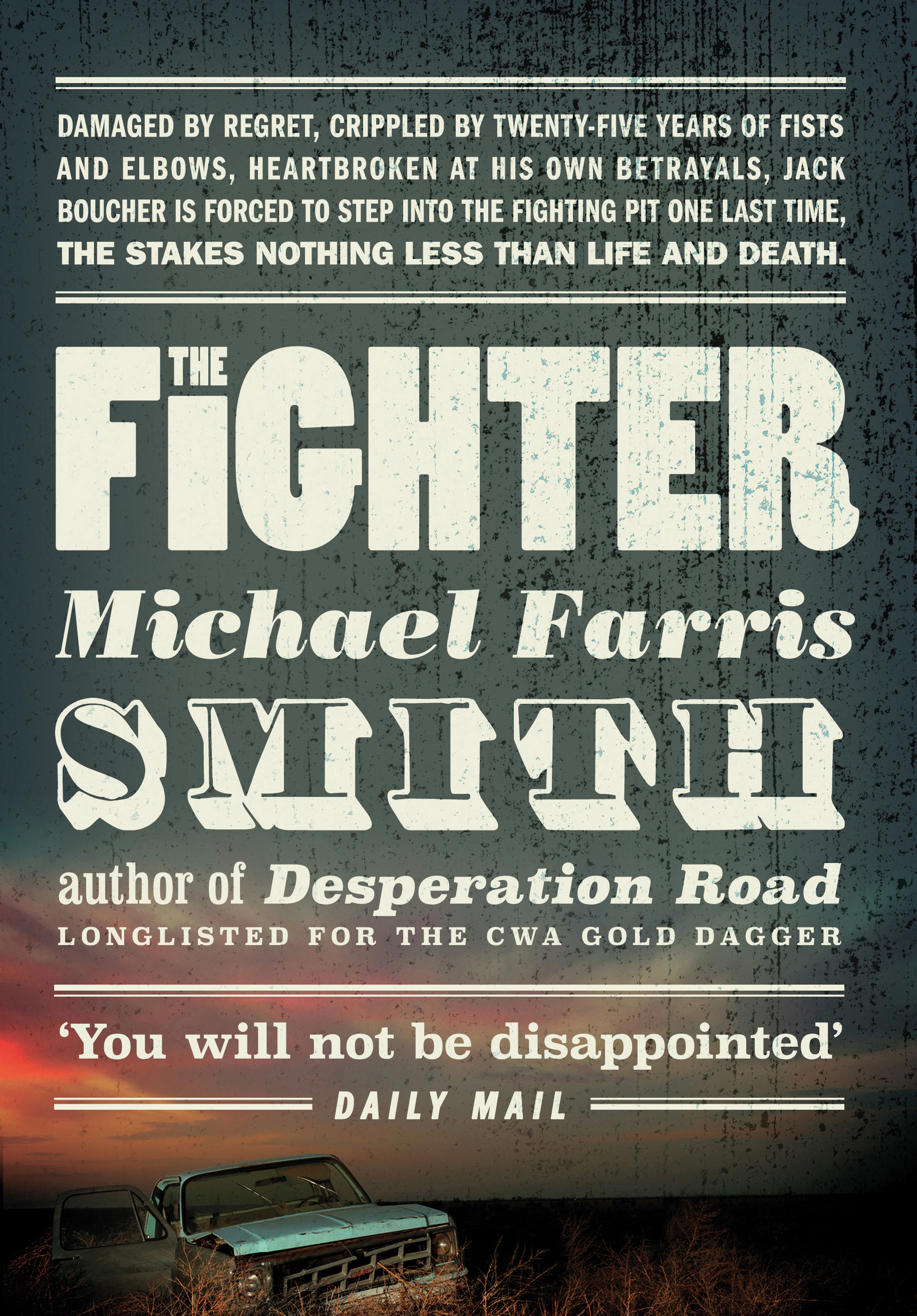 The fighter michael farris smith no exit press larger image fandeluxe Images